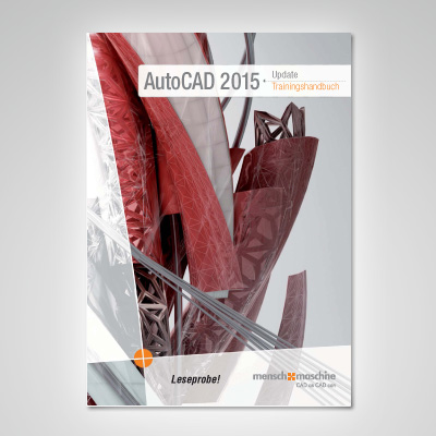 Trainingshandbuch AutoCAD 2015 Upgrade